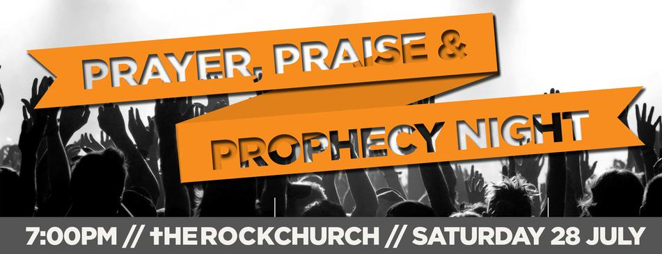 Prayer, Praise & Prophecy Night