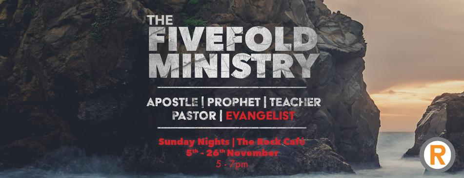 Five Fold Ministry - Evangelist