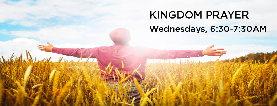 Weekly Kingdom Prayer